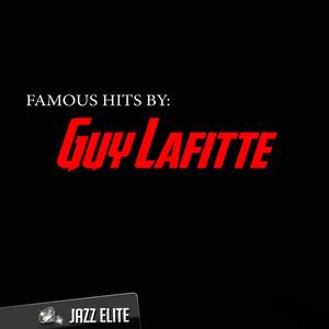 Famous Hits by Guy Lafitte album