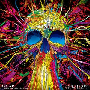 It's Alright (NGHTMRE Remix) [feat. Liz Kellerman] album cover