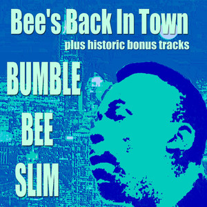 Bee's Back in Town Plus Historic Recordings album