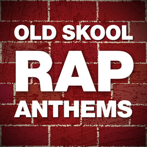 Old Skool Rap Anthems Albumcover