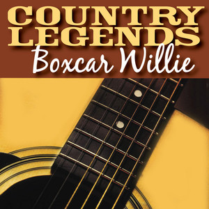 Country Legends - Boxcar Willie - Boxcar Willie