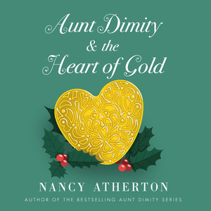 Aunt Dimity and the Heart of Gold - Aunt Dimity, Book 24 (Unabridged)