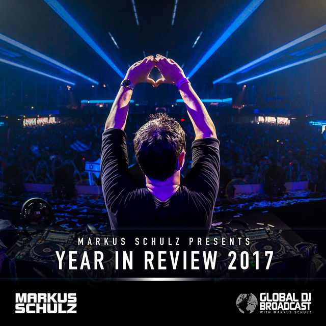 Global DJ Broadcast - Year In Review 2017