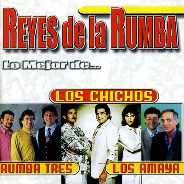 Reyes de la Rumba: Lo Mejor de...