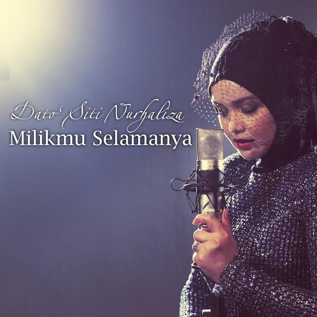 Dato Siti Nurhaliza - Milikmu Selamanya