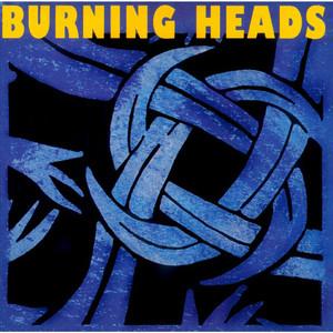 Burning Heads album