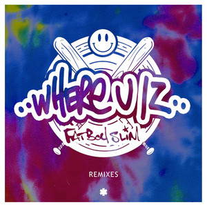 Where U Iz (Remixes)
