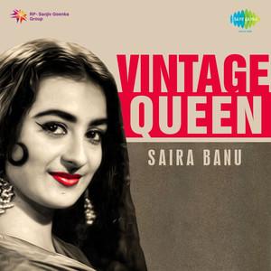 Vintage Queen: Saira Banu
