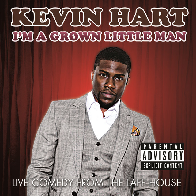 Im A Grown Little Man Live Comedy From The Laff House By Kevin Hart On Spotify