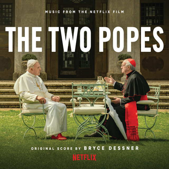 Album cover for The Two Popes (Music from the Netflix Film) by Bryce Dessner