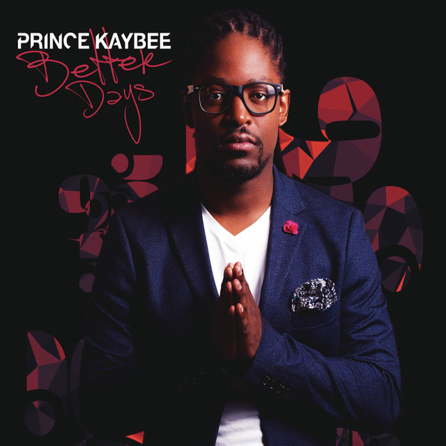 Better Now Mp3 Song Download: Better Days By Prince Kaybee On Spotify