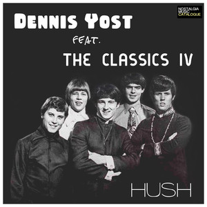 Classics IVDennis Yost Everyday With You Girl cover