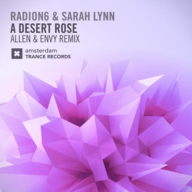 A Desert Rose (Allen & Envy Remix)