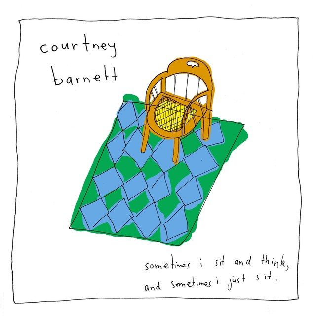 Album cover for Sometimes I Sit and Think, and Sometimes I Just Sit by Courtney Barnett