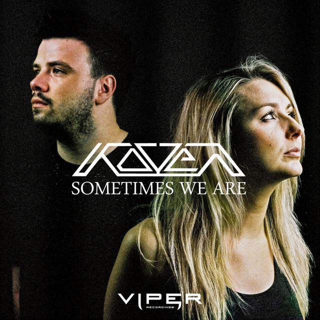 Sometimes We Are