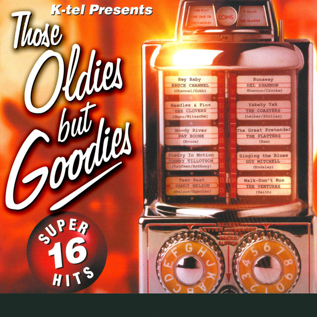 Those Oldies But Goodies by Various Artists on Spotify