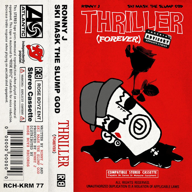 Thriller (Forever) [feat. Ski Mask The Slump God]