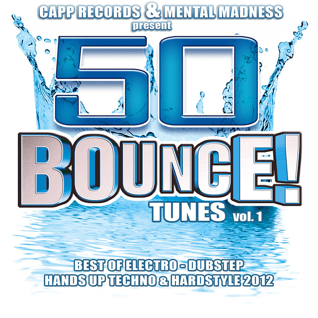 50 Bounce Tunes, Vol. 1 (Standard Edition) Best of Electro, Dubstep, Hands Up Techno & Hardstyle 2012