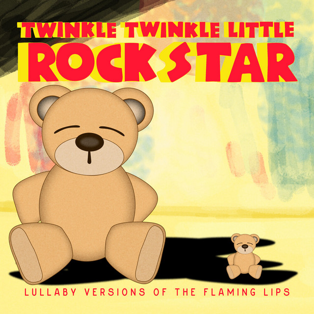 Album cover for Lullaby Versions of the Flaming Lips by Twinkle Twinkle Little Rock Star