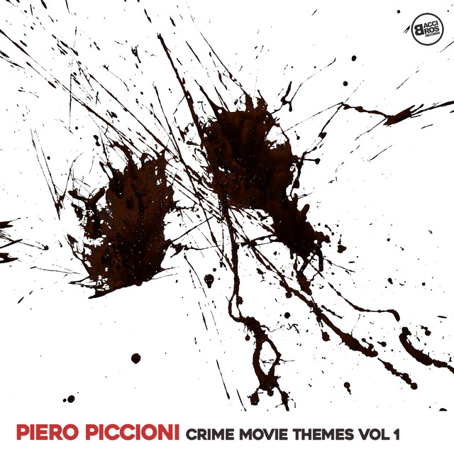 Piero Piccioni Crime Movie Themes Vol. 1