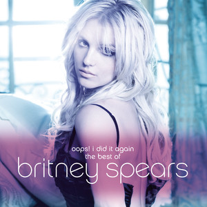 Oops! I Did It Again - The Best Of Britney Spears Albumcover