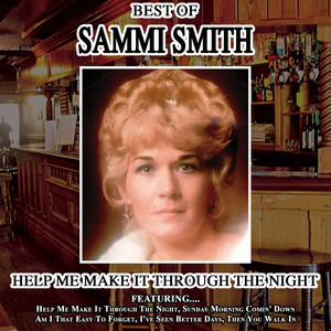 Help Me Make It Through The Night - The Best Of Sammi Smith album