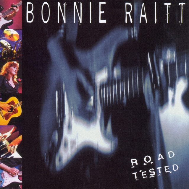 Never Make Your Move Too Soon - Live, a song by Bonnie Raitt