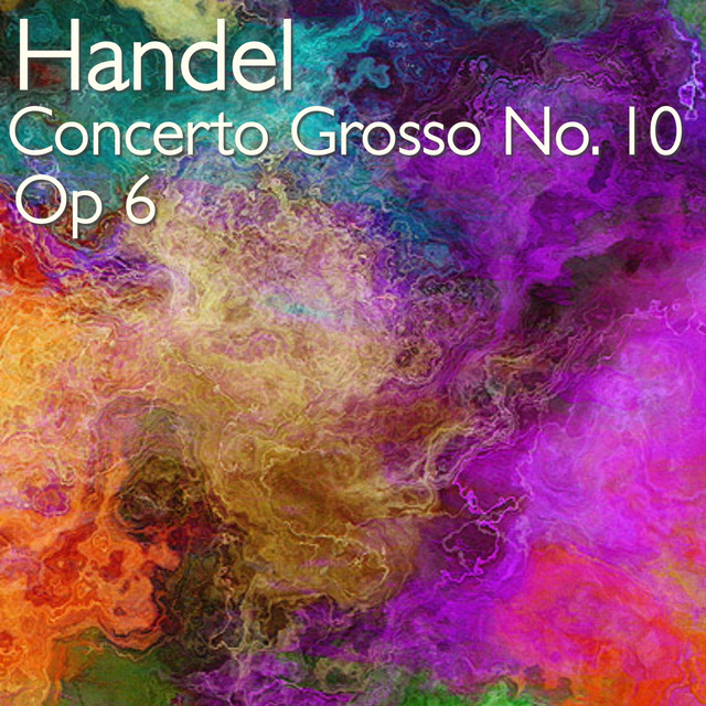 händel concerto grosso op 6 no 10