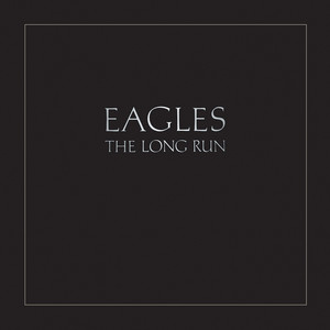 The Long Run (Remastered) album