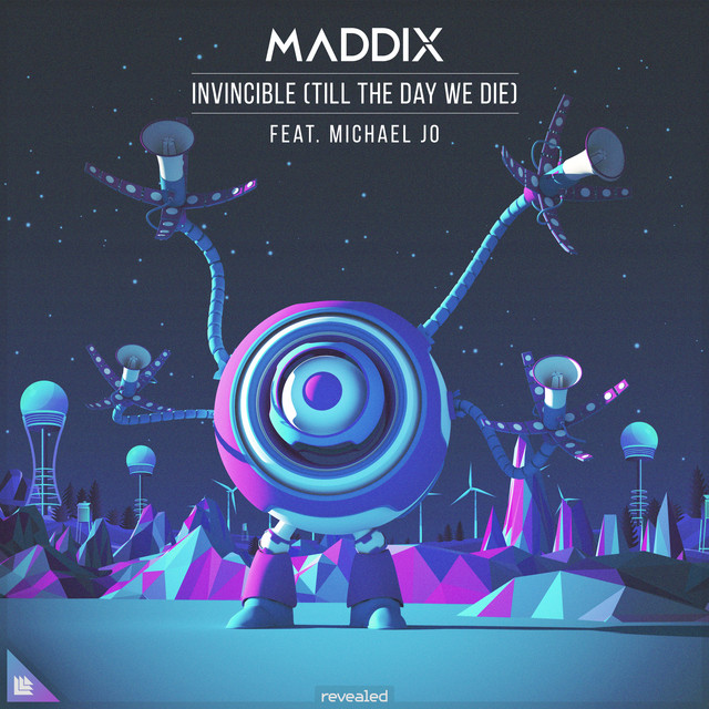 Maddix & Michael Jo - Invincible (Till The Day We Die)