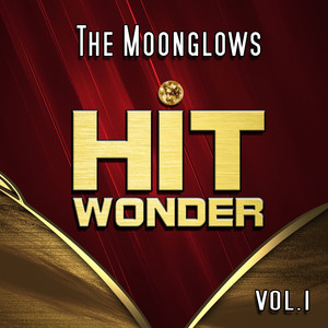 Hit Wonder: The Moonglows, Vol. 1 album