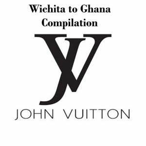 John Vuitton: Wichita to Ghana Mixtape Albümü