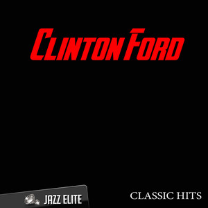 Classic Hits By Clinton Ford