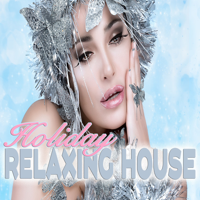 Album cover for Holidays Relaxing House by Lounge Music Café, Bar Lounge, Chillout