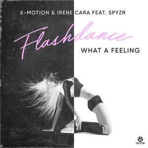 Flashdance, What a Feeling (feat. SPYZR) - Single