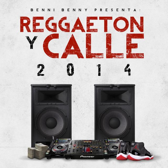 Reggaeton Y Calle 2014