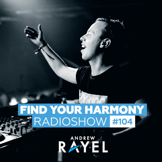 Album cover for Find Your Harmony Radioshow #104 by Andrew Rayel