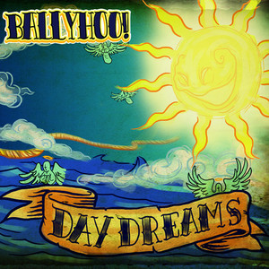 Daydreams - Ballyhoo