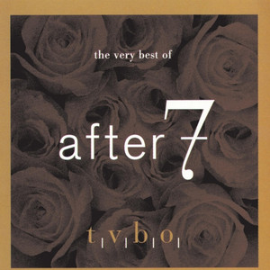 The Very Best of After 7 album