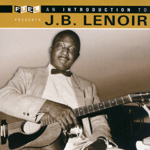 An Introduction To J.B. Lenoir album