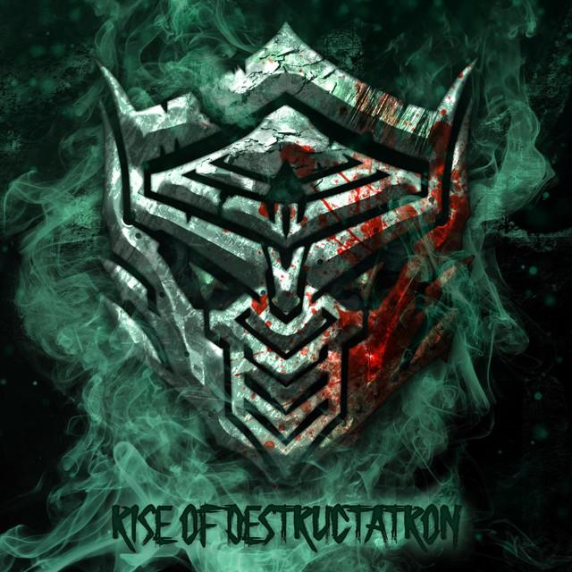 Rise of Destructatron