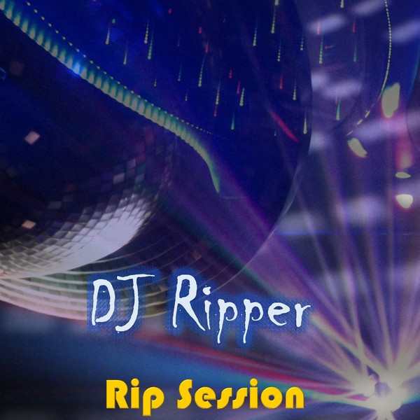 Album cover for Rip Session by DJ Ripper