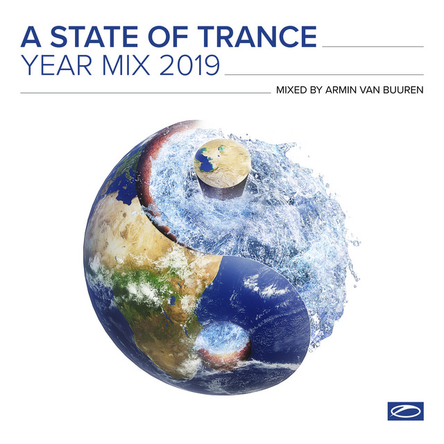 A State Of Trance Year Mix 2019 (Mixed by Armin van Buuren)