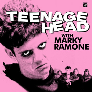 Teenage Head With Marky Ramone album