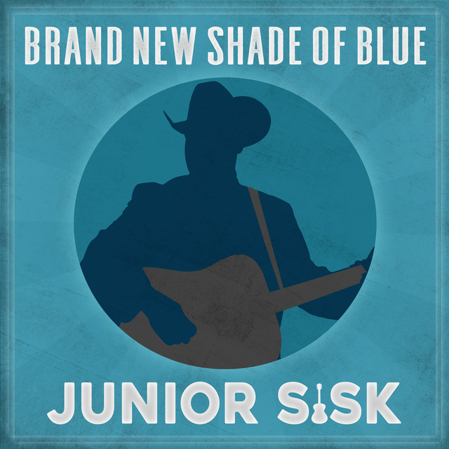 Album cover for Brand New Shade of Blue by Junior Sisk