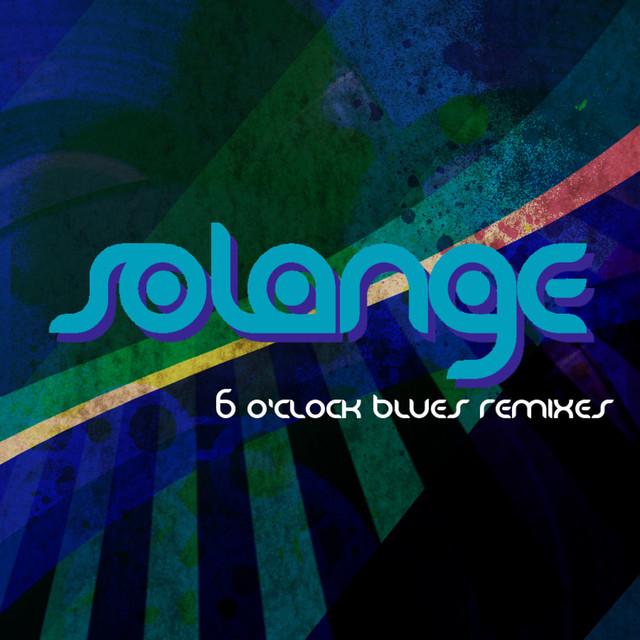 6 O'Clock Blues (Remixes)