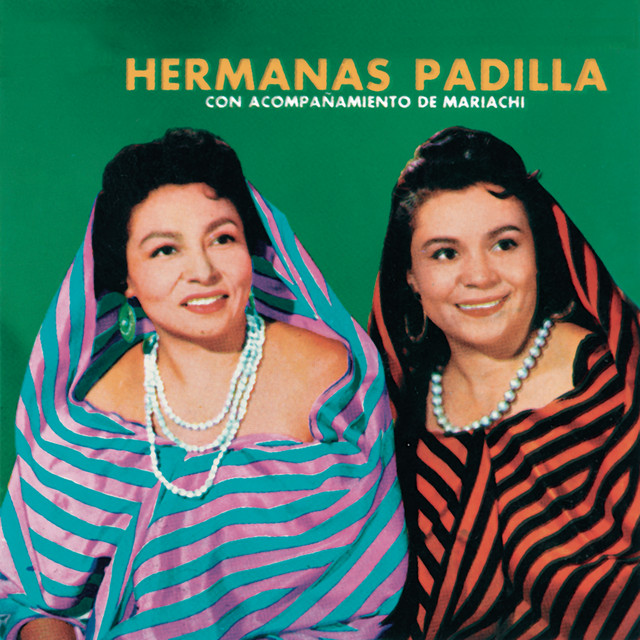 Las Hermanas Padilla