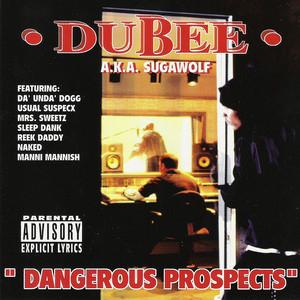 Dangerous Prospects album