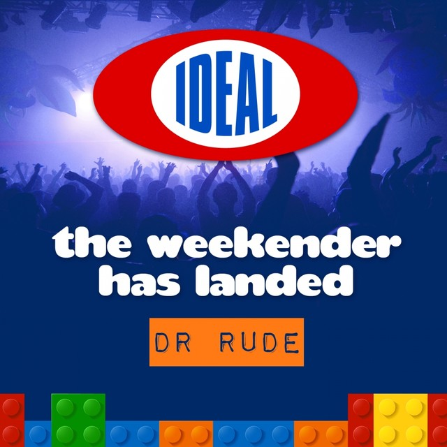 The Weekender Has Landed - Mixed By Dr. Rude