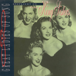 Great Ladies Of Song / Spotlight On The King Sisters album